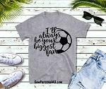 Soccer Biggest Fan Shirt