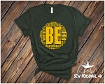 SMS BE Tshirt -- LIMITED TIME ONLY
