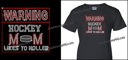 Warning Hockey Mom Likes To Holler Bling Shirt